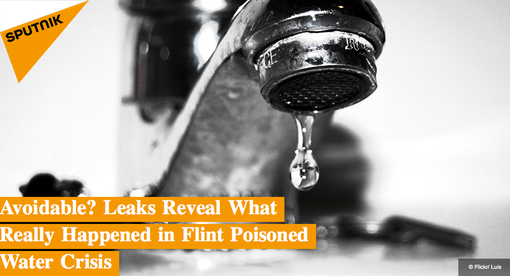 20160127 Avoidable? Leaks Reveal What Really Happened in Flint Poisoned Water Crisis