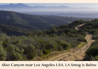 Pic 1. Aliso Canyon near Los Angeles in the States. LA Smog is below