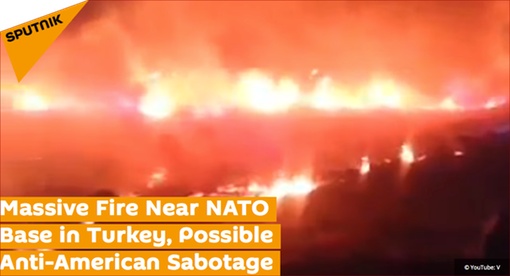 Pic 1. Massive Fire Near NATO Base in Turkey, Possible Anti-American Sabotage