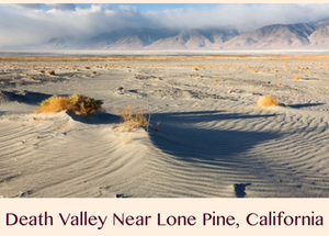 Pic 1.1 Death Valley Near Lone Pine, California