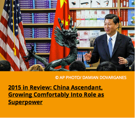 Pic 2. 2015 in Review- China Ascendant, Growing Comfortably Into Role as Superpower