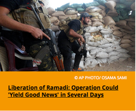 Pic 4. Liberation of Ramadi- Operation Could 'Yield Good News' in Several Days