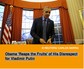 Pic 5. Obama 'Reaps the Fruits' of His Disrespect for Vladimir Putin