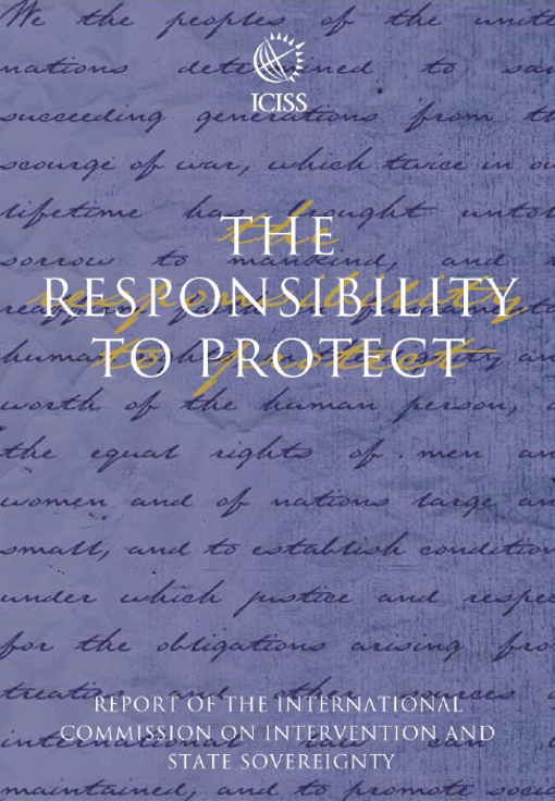 """The Responsibility to Protect"" ICISS 2001 Report"