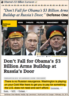 "TITLE- 20160226 Don't Fall for Obama's $3 Billion Arms Buildup at Russia's Door,"" Defense One"