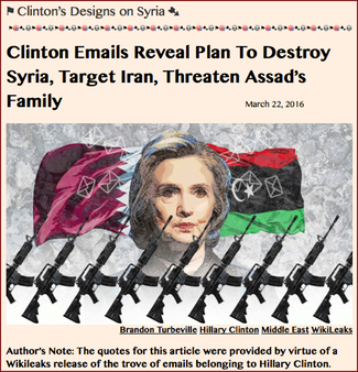 TITLE- Clinton Emails Reveal Plan To Destroy Syria, Target Iran, Threaten Assad's Family