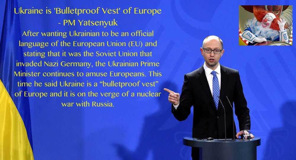 Ukraine is 'Bulletproof Vest' of Europe - PM Yatsenyuk-yuk